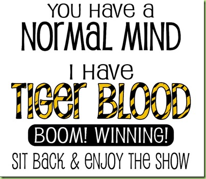 i_have_tiger_blood_boom_winning_tshirt-rd9f097f4e865405ea50775068fa54e73_f0yqm_1024
