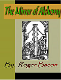 Cover of Roger Bacon's Book The Mirror of Alchemy