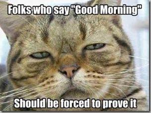 good morning-prove it