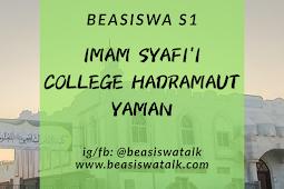 Beasiswa S1 Imam Shafii College Mukalla Hadramaut Yaman 2020