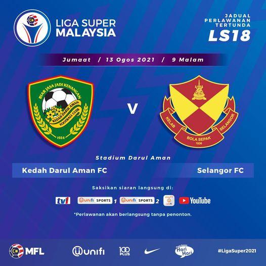Live Streaming Kedah vs Selangor 13.8.2021