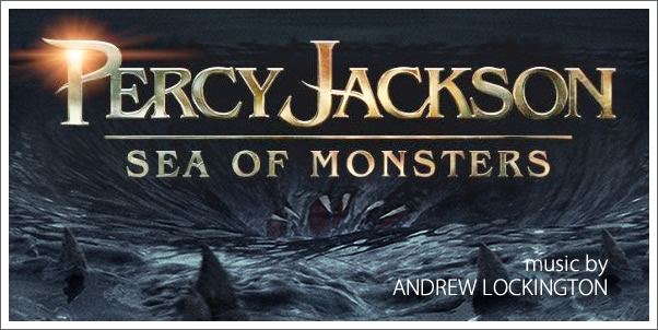 Percy Jackson: Sea of Monsters (Soundtrack) by Andrew Lockington - Review