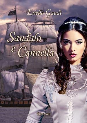 Sandalo e Cannella_Erielle Gaudì