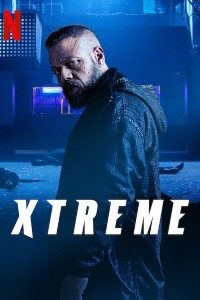 Download Xtreme (2021) Dual Audio {Hindi-English} WeB-DL 480p [400MB] || 720p [1GB] || 1080p [3.3GB]