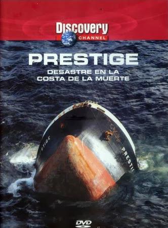 Prestige. Desastre en la costa de la muerte [C. Discovery][DVDRip][Espa�ol][2004]