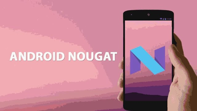 Android 7.0 Nougat - Special Features & Changes