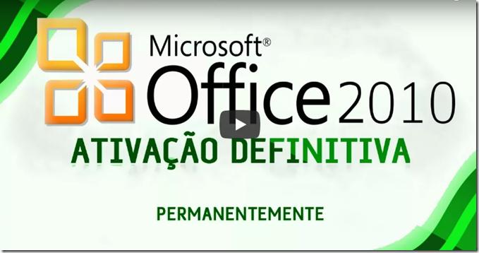 ativador office 2010 atualizado 2018