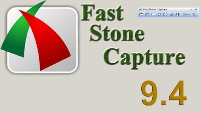 FAST STONE CAPTURE 9.4 PORTABLE COM SERIAL (NOVEMBRO-2020)