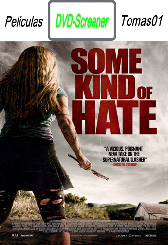 Some Kind of Hate (2015) DVDScreener HC 720p