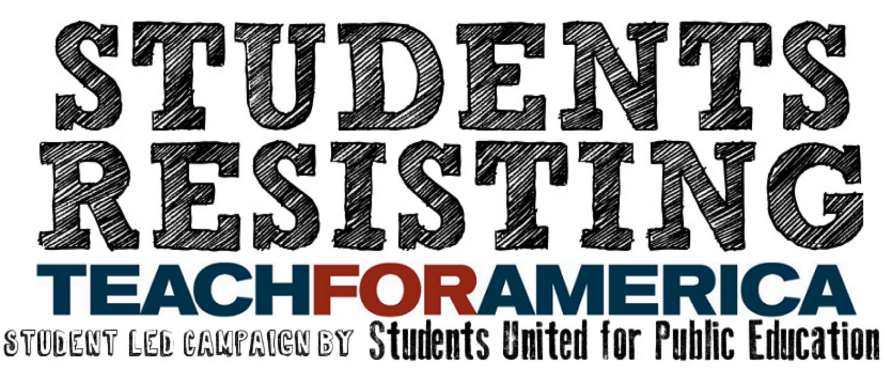Students United for Public Education #ResistTFA Campaign