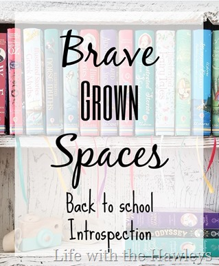 Brave Grown Spaces- Life with the Hawleys