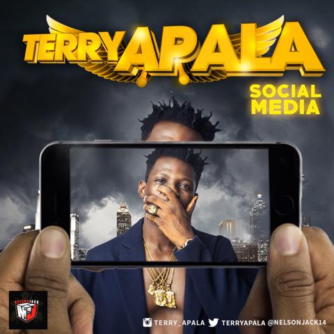 "[MUSIC]: TERRY APALA - ""SOCIAL MEDIA"""