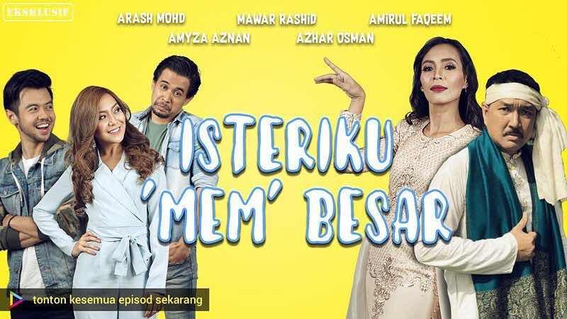 %255BUNSET%255D - Sinopsis Drama Isteriku 'Mem' Besar (slot Dahlia TV3)