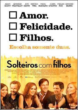 7 Download   Solteiros com Filhos   DVDRip AVI + RMVB Legendado (2012)