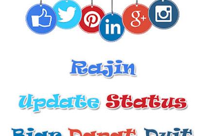 Rajin Update Status Biar Jadi Duit