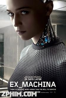 Người Máy Trỗi Dậy - Ex Machina (2015) Poster