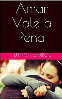 Amar vale a pena - Luana Barros