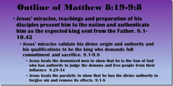 Outline of Matthew 8.19-9.8