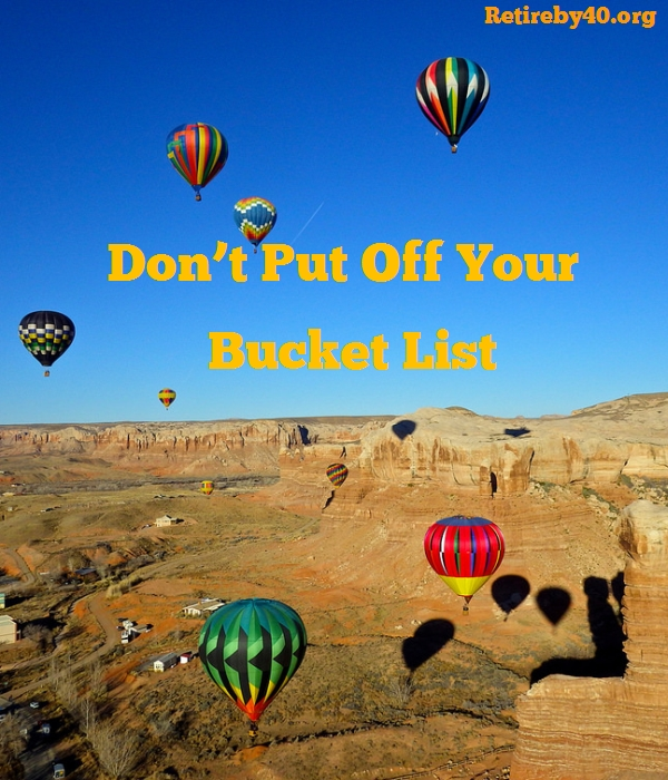 Don't put off your bucket list