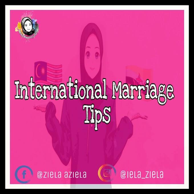 """6 Tips berguna untuk sebelum anda tempuh """"international Marriage"""" Supaya Berkekalan hingga ke Jannah"""
