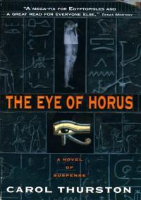 The Eye Of Horus By Carol Thurston