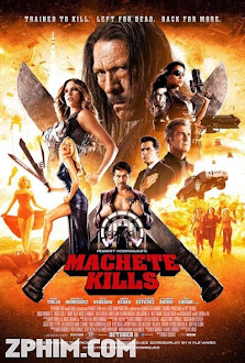 Người Hùng - Machete Kills (2013) Poster