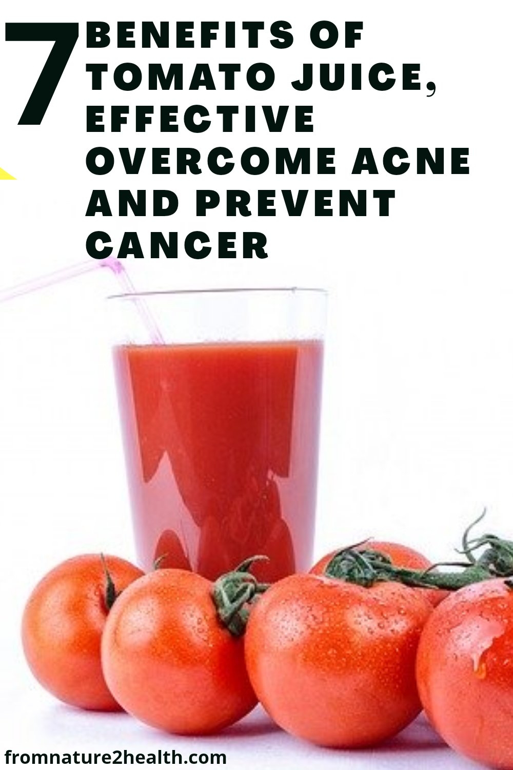 7 Benefits of Tomato Juice, Effective Overcome Acne and Prevent Cancer