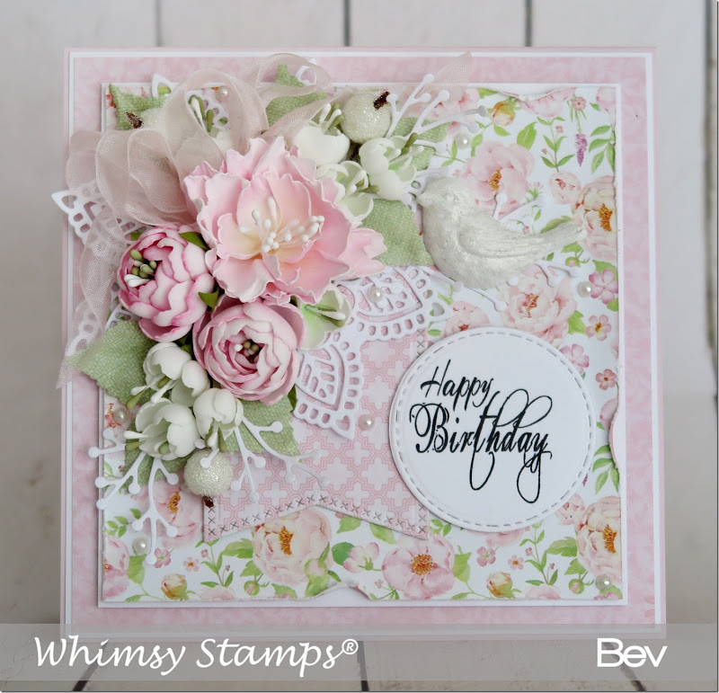 Bev Rochester Whimsy Happy Birthday to You & Peony Die