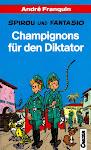Carlsen Pocket 30 - Spirou und Fantasio - Champignons für den Diktator.jpg