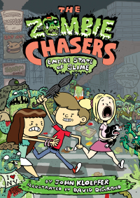The Zombie Chasers #4: Empire State of Slime By John Kloepfer