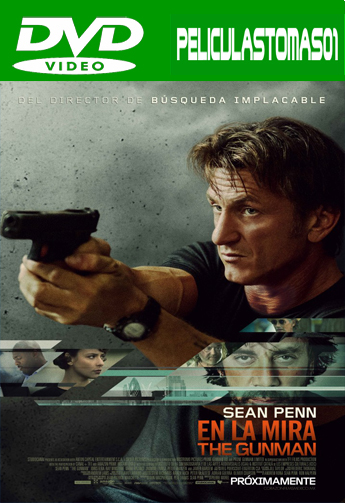 The Gunman: En la Mira (Caza al Asesino) (2015) DVDRip