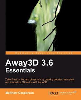 Away3D 3.6 Essentials By Matthew Casperson