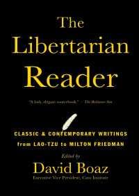 The Libertarian Reader By David Boaz