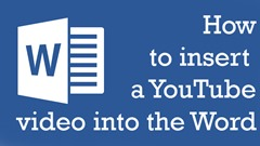 How to insert a YouTube video into the word
