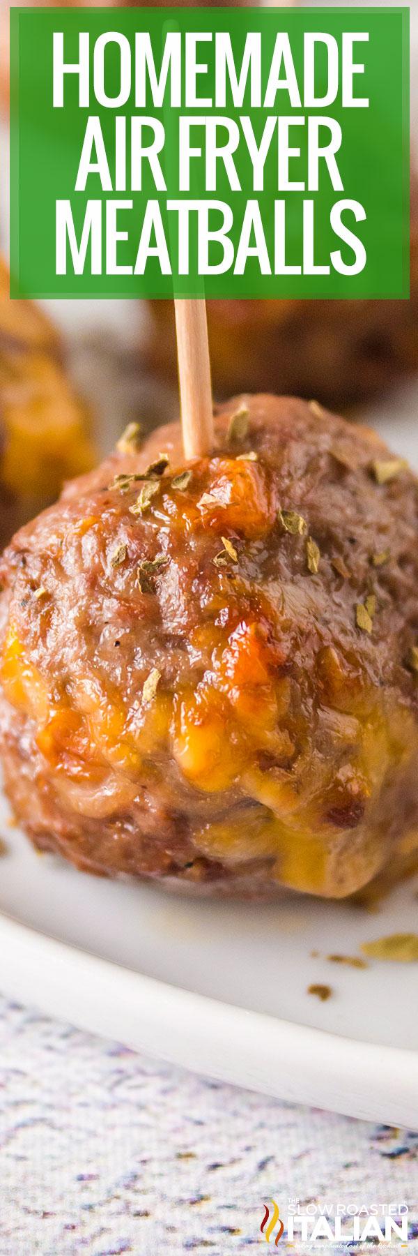Homemade Air Fryer Meatballs close up