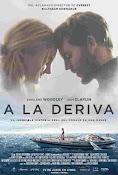 A la Deriva (2018) ()