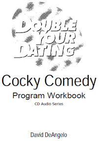 Cover of David Deangelo's Book Double Your Dating Cocky Comedy Program Workbook