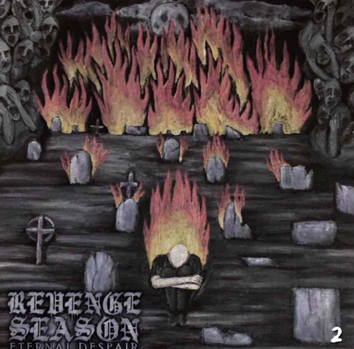 """Revenge Season """"Eternal Despair"""""""
