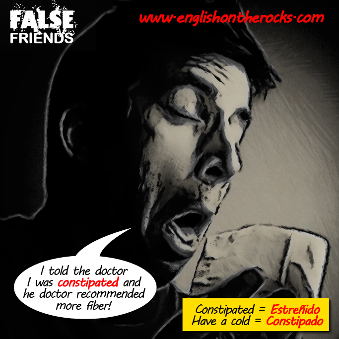 False Friends: Constipado