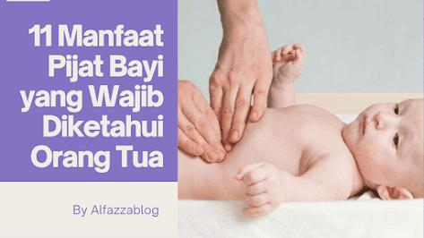 11 Manfaat Pijat Bayi yang Wajib Diketahui Orang Tua