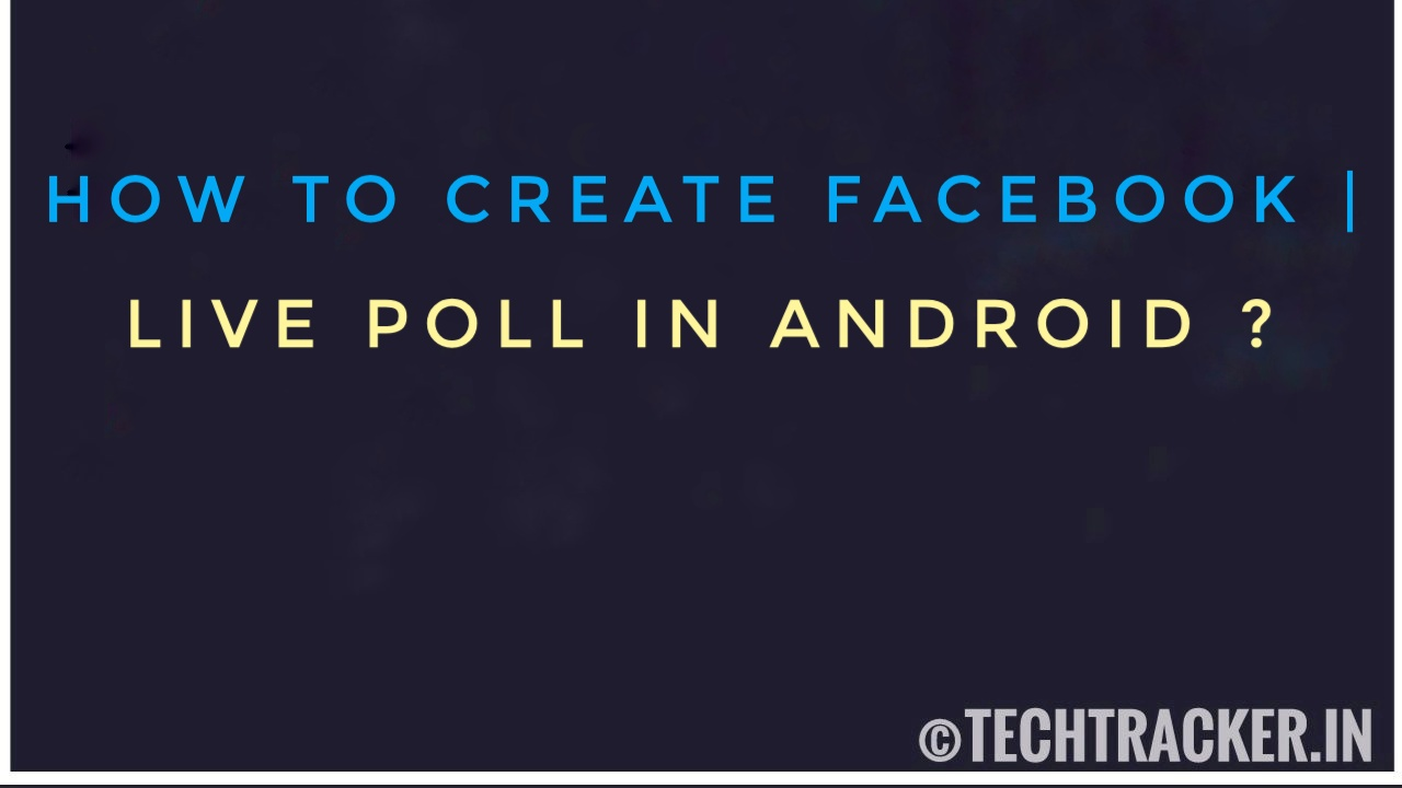 How To Create Facebook Live Poll In Android ?