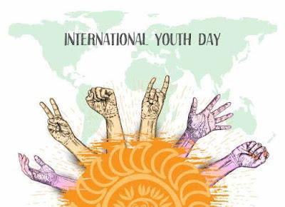 International Youth Day ! अंतर्राष्ट्रीय युवा दिवस के बारे में जानकारी
