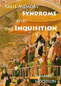 Cover of Summer Woodsong's Book False Memory Syndrome and the Inquisition