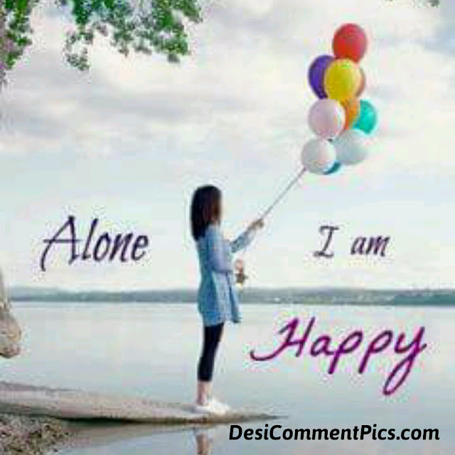 I am alone but happy quote picture