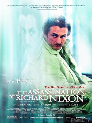Phim Vụ ám sát tổng thống Nixon - The Assassination Of Richard Nixon (2004)