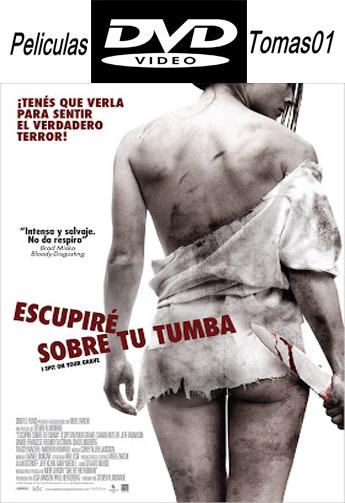 Escupiré sobre tu tumba (2010) DVDRip