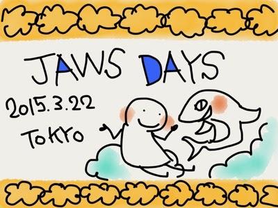 JAWS DAYS 2015にいってきた!