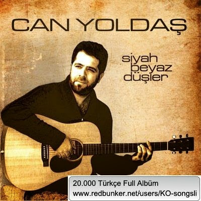 can_yoldas-siyah_beyaz_dusler-2015-full_album.jpg
