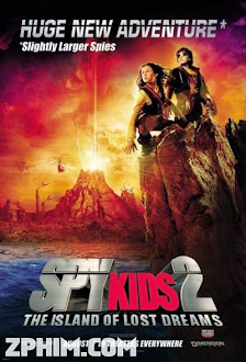 Điệp Viên Nhí 2: Đảo Của Những Giấc Mơ Đã Mất - Spy Kids 2: Island of Lost Dreams (2002) Poster