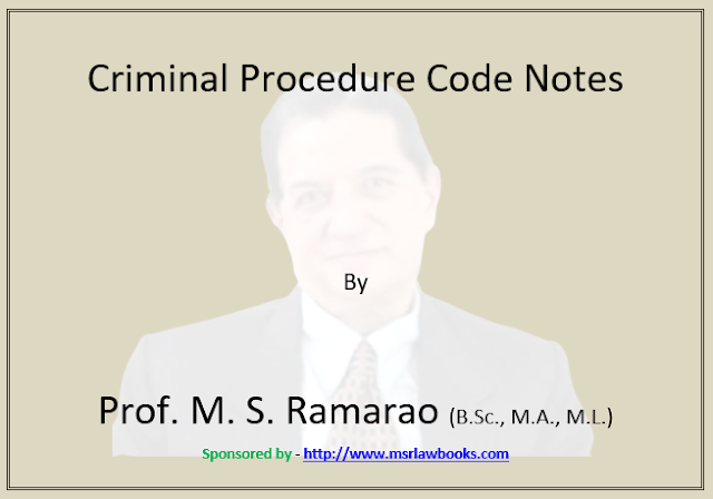 Criminal Procedure Code Notes | Sponsored by MSR Law Books